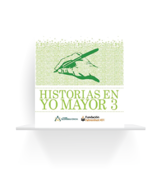 Historias en Yo Mayor 3