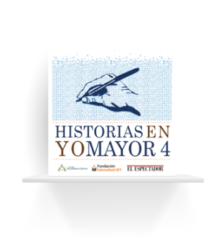 Historias en Yo Mayor 4