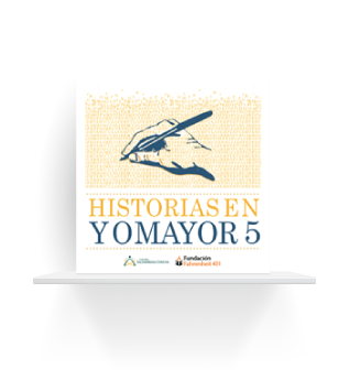 Historias en Yo Mayor 5