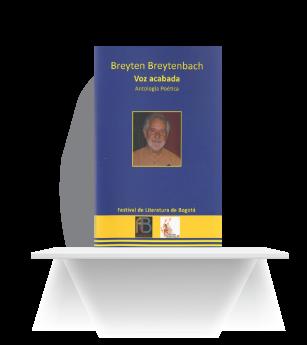 Libro Breyten Breytenbach, Voz acabada, Antología Poética